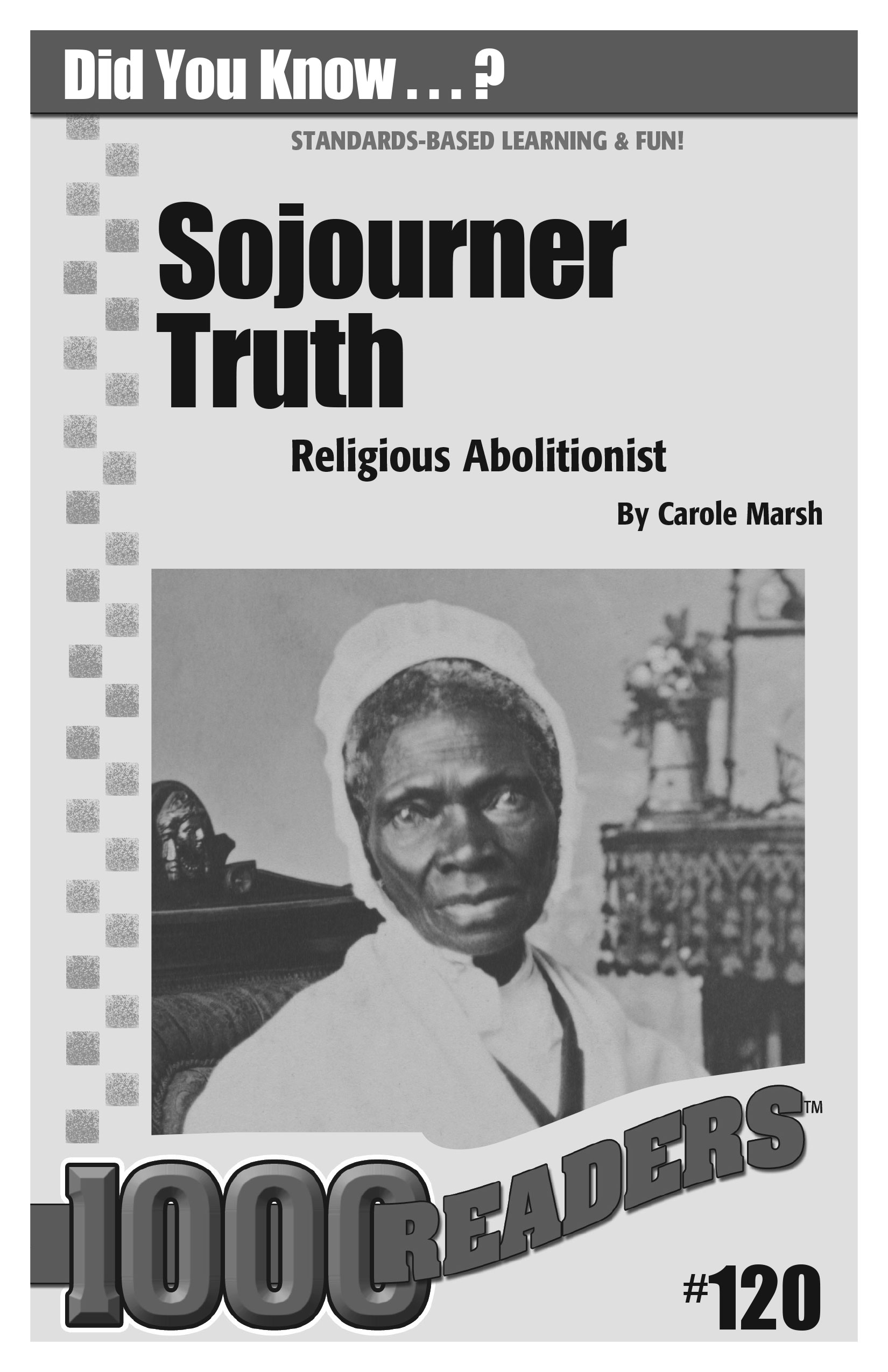 Sojourner Truth: Religious Abolitionist Consumable Pack 30
