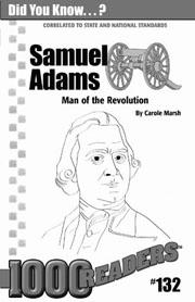 Samuel Adams: Man of the Revolution Consumable Pack 30