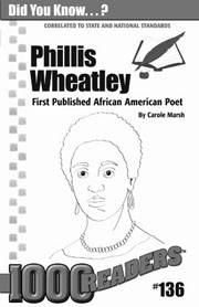 Phillis Wheatley: First Published African American Poet Consumable Pack 30