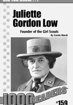 Juliette Gordon Low: Founder of the Girl Scouts Consumable Pack 30