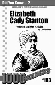 Elizabeth Cady Stanton: Women's Rights Activist Consumable Pack 30