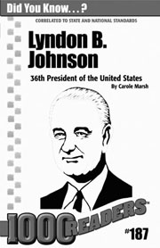 Lyndon B. Johnson: 36th President of the United States Consumable Pack 30