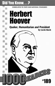 Herbert Hoover: Quaker, Humanitarian, and President Consumable Pack 30