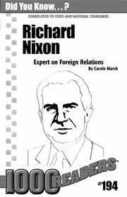Richard Nixon: Expert on Foreign Relations Consumable Pack 30