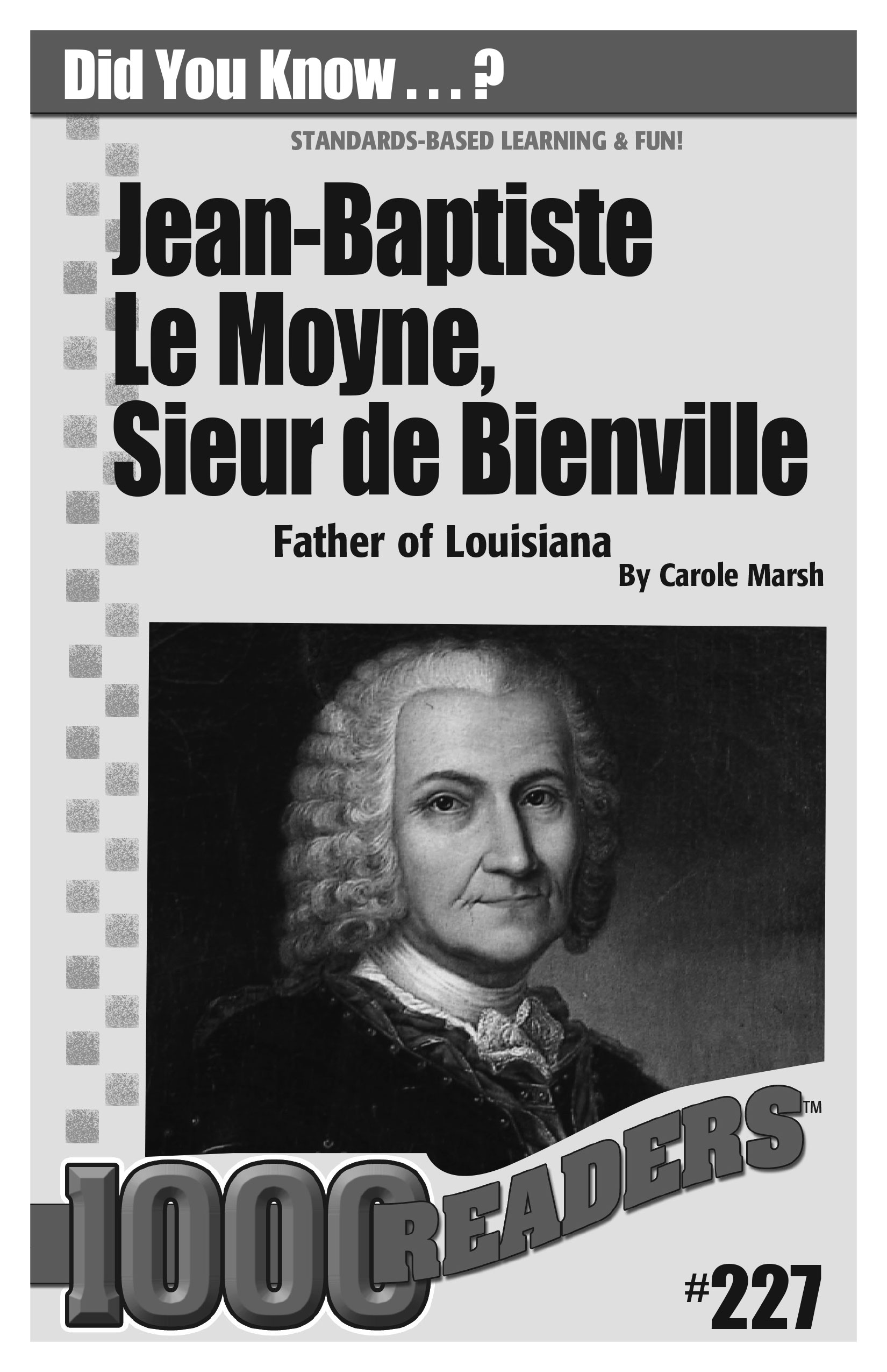 Jean-Baptiste Le Moyne, Sieur de Bienville: Father of Louisiana Consumable Pack 30