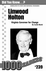 Linwood Holton: Virginia Governor for Change Consumable Pack 30