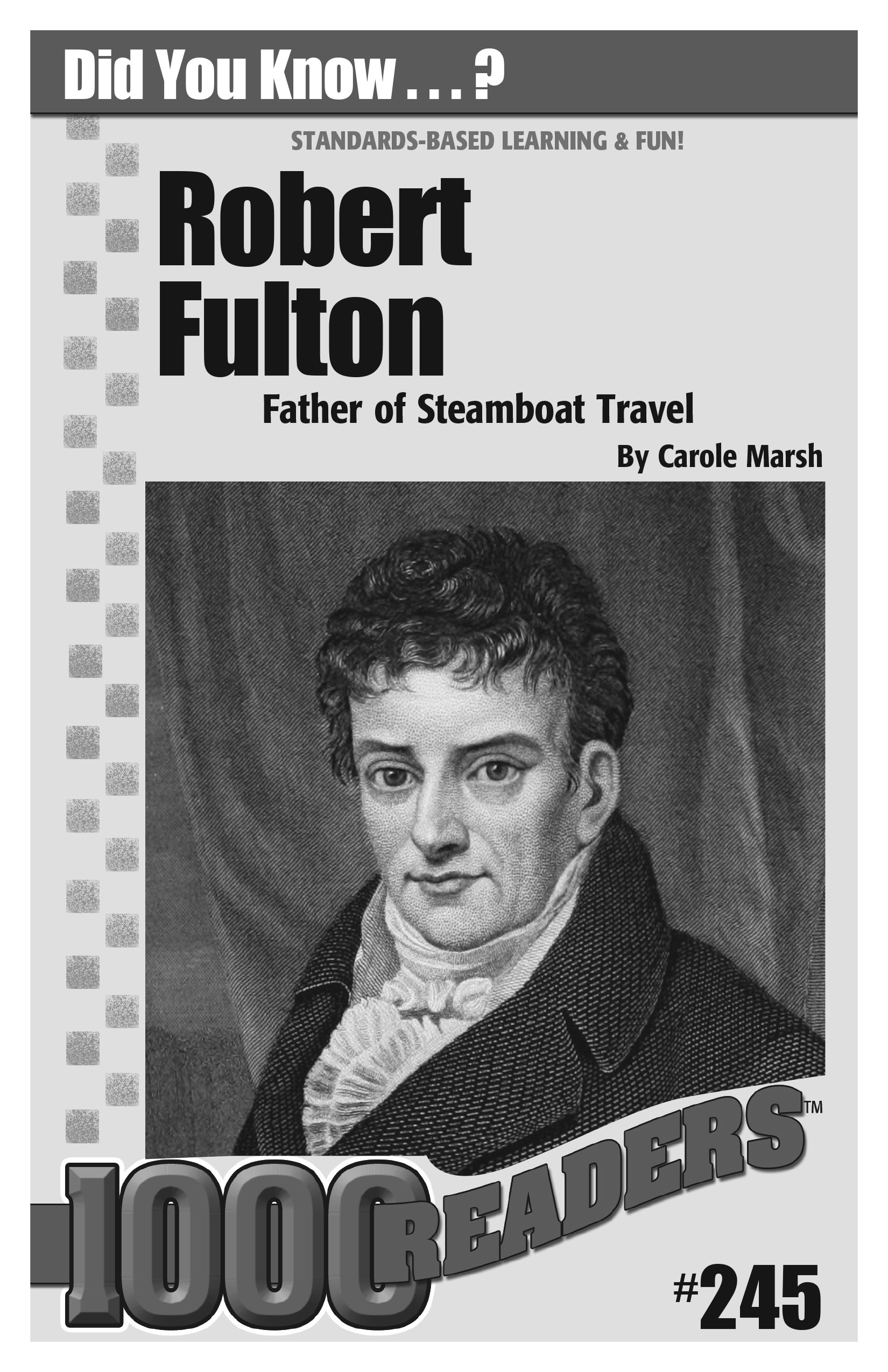 Robert Fulton: Father of the Steamboat Travel Consumable Pack 30