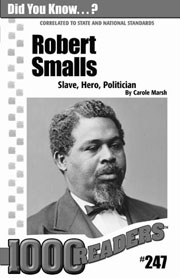 Robert Smalls: Slave, Hero, Politician Consumable Pack 30