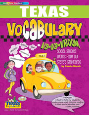 Texas Vocabulary: Va-Va-Vroom! Social Studies Words From Our State's Standards