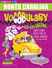 North Carolina Vocabulary: Va-Va-Vroom! Social Studies Words From Our State's Standards