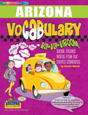 Arizona Vocabulary: Va-Va-Vroom! Social Studies Words From Our State's Standards