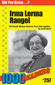 Irma Rangel: First Female Mexican American State Legislator