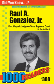 Raul A. Gonzalez, Jr.: First Hispanic Judge on Texas Supreme Court