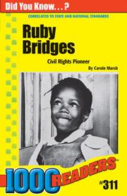 Ruby Bridges: Civil Rights Pioneer