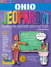 Ohio Jeopardy!: Answers & Questions About Our State!