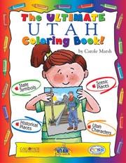 The Ultimate Utah Coloring Book!