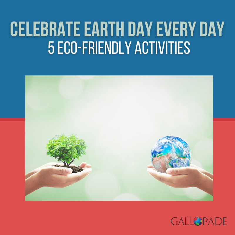 5 Eco-Friendly Activities Celebrating Earth Day