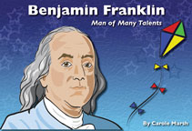 Benjamin Franklin: Man of Many Talents - Digital Reader, 1-year School License