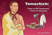Tomochichi: Chief of the Yamacraws, Friend of Savannah - Digital Reader, 1-year School License