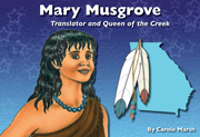 Mary Musgrove: Translator and Queen of the Creek - Digital Reader, 1-year School License