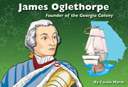 James Oglethorpe: Founder of the Georgia Colony - Digital Reader, 1-year School License