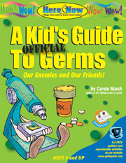 A Kid's Official Guide To Germs