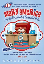 Mary America-First Girl President of the United States: Book 1 (5-year Online License)