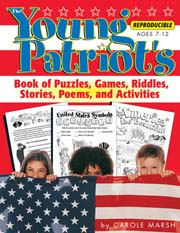 The Young Patriot's Book of Puzzles, Games, Riddles, Stories, Poems, and Activities