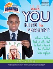 WOULD YOU HIRE THIS PERSON?: A Look at Getting Hired (or not!)...From the Point of View of Your (Possible!) Future Employer