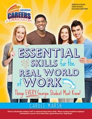 Essential Skills for the Real World of Work: Things EVERY Georgia Student Must Know!