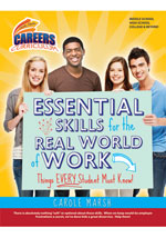 Essential Skills for the Real World of Work: Things EVERY Student Must Know!