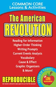 The American Revolution – Common Core Lessons & Activities