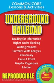 Underground Railroad – Common Core Lessons & Activities