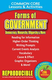 Forms of Government: Democracy, Monarchy, Dictatorship & More – Common Core Lessons & Activities