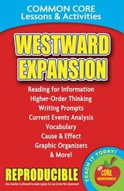Westward Expansion – Common Core Lessons & Activities