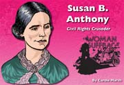 Susan B. Anthony: Civil Rights Crusader - Digital Reader, 1-year Teacher License