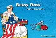 Betsy Ross: Patriot Seamstress - Digital Reader, 1-year Teacher License