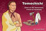 Tomochichi: Chief of the Yamacraws, Friend of Savannah - Digital Reader, 1-year Teacher License