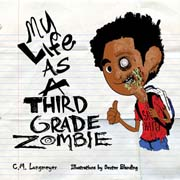 My Life as a Third Grade Zombie