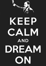 Martin Luther King, Jr. Keep Calm and Dream On Poster