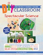 DIY Classroom:  Spectacular Science for the Do-It-Yourself Teacher
