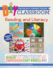 DIY Classroom:  Reading and Literacy for the Do-It-Yourself Teacher