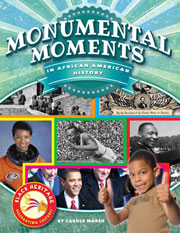 Monumental Moments in African American History