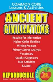 Ancient Civilizations - Common Core Lessons & Activities