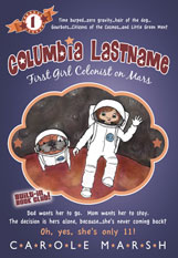 Columbia Lastname: First Girl Colonist on Mars (5-year Online License)