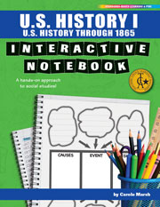 U.S. History I Interactive Notebook: A Hands-On Approach to Social Studies! (U.S. History through 1865)