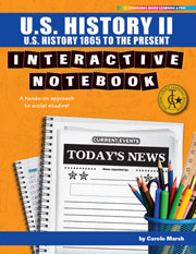 U.S. History II Interactive Notebook: A Hands-On Approach to Social Studies! (U.S. History 1865 to the Present)