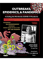 Outbreaks, Epidemics, & Pandemics: Including the Worldwide COVID- 19 Pandemic