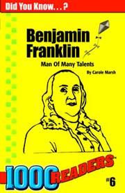 Benjamin Franklin: Man of Many Talents