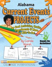 Alabama Current Events Projects - 30 Cool Activities, Crafts, Experiments & More for Kids to Do to Learn About Your State!